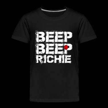 Beep Beep Richie - Toddler Premium T-Shirt