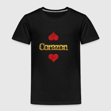 Corazon - Toddler Premium T-Shirt