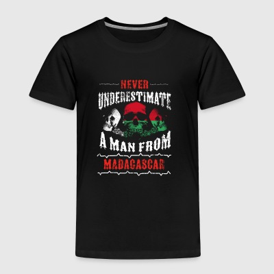 never underestimate man MADAGASCAR - Toddler Premium T-Shirt