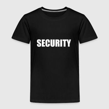 Security - Toddler Premium T-Shirt