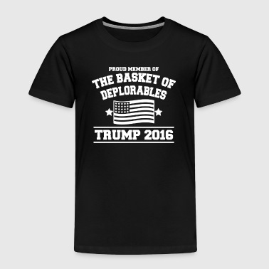 Basket Of Deplorables - Toddler Premium T-Shirt