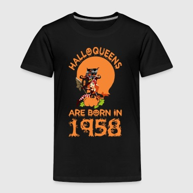 Halloqueens Are Born In 1958 Halloween - Toddler Premium T-Shirt