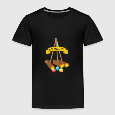 CROQUET SET - Toddler Premium T-Shirt