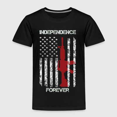 Independence Forever - Toddler Premium T-Shirt