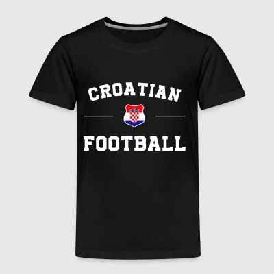 Croatia Football Shirt - Croatia Soccer Jersey - Toddler Premium T-Shirt