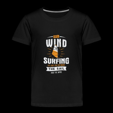 Wind Surfing - Toddler Premium T-Shirt