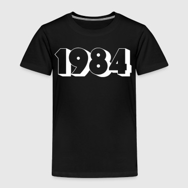 1984 - Toddler Premium T-Shirt