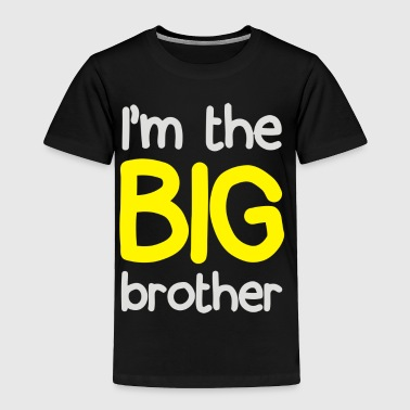 I m The Big Brother - Toddler Premium T-Shirt