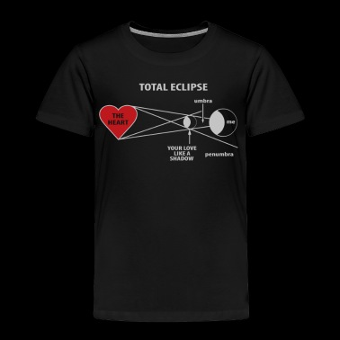 Total Eclipse - Toddler Premium T-Shirt