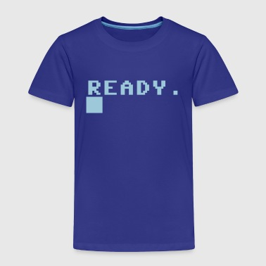 READY COMPUTER PROMPT - Toddler Premium T-Shirt