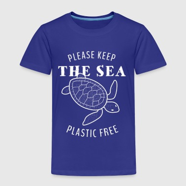 Please Keep the Sea Plastic Free - Turtle - Toddler Premium T-Shirt
