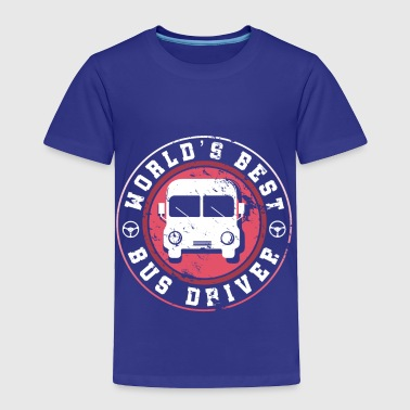 World's Best Bus Driver father dad granddad gift - Toddler Premium T-Shirt