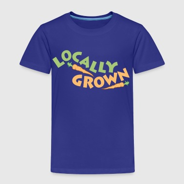 Locally Grown Locally Grown - Toddler Premium T-Shirt