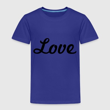 Cursive Love Love - Cursive Design (Black Letters) - Toddler Premium T-Shirt