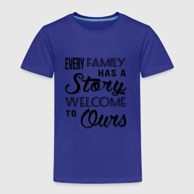 Family Story - Toddler Premium T-Shirt