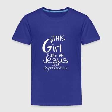 This Girl Runs On Jesus and Gymnastics Christian - Toddler Premium T-Shirt