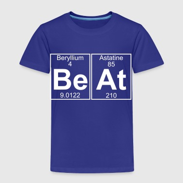 Be-At (beat) - Toddler Premium T-Shirt