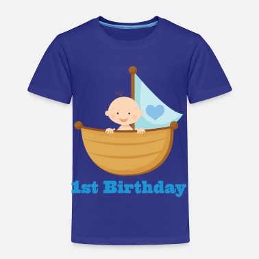 1st Birthday For A Boy 1st Birthday Boy - Toddler Premium T-Shirt