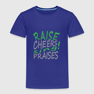 Cheers - Toddler Premium T-Shirt