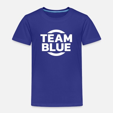 Blue Team Team Blue - Toddler Premium T-Shirt