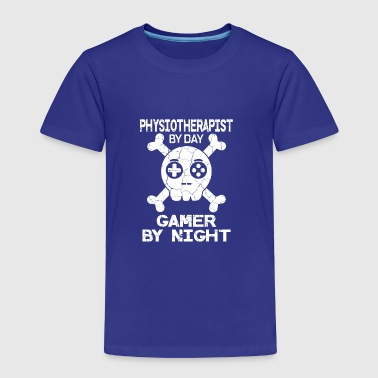 Physiotherapist By Day Gamer By Night Gift - Toddler Premium T-Shirt