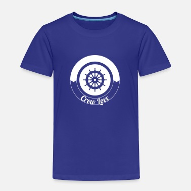 Steer Steering Wheel Sail Crew Love 1c - Toddler Premium T-Shirt