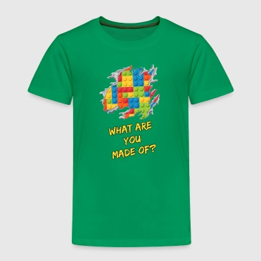What are you made of? - Toddler Premium T-Shirt