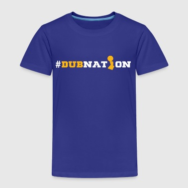 Dubnation - Toddler Premium T-Shirt