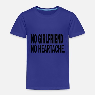 Girlfriend GIRLFRIEND - Toddler Premium T-Shirt
