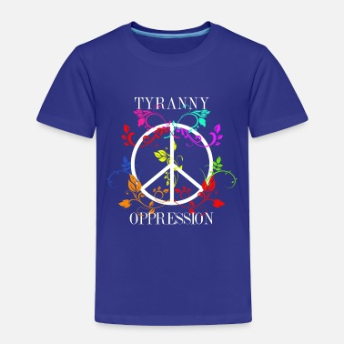 Surrealism All you need is Oppression - Toddler Premium T-Shirt