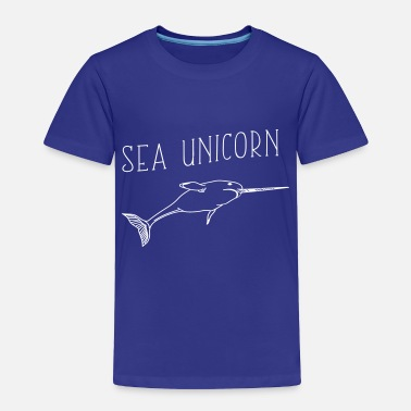 Narwal Sea Unicorn - Narwal - Toddler Premium T-Shirt