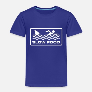 Slow Slow food - Toddler Premium T-Shirt