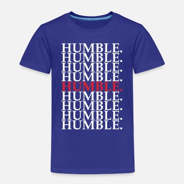 To Pimp A Butterfly HUMBLE TSHIRT - Toddler Premium T-Shirt