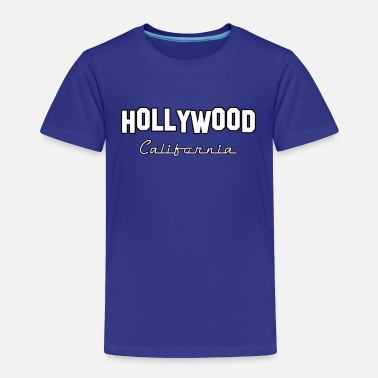 Hollywood Hollywood California - Toddler Premium T-Shirt