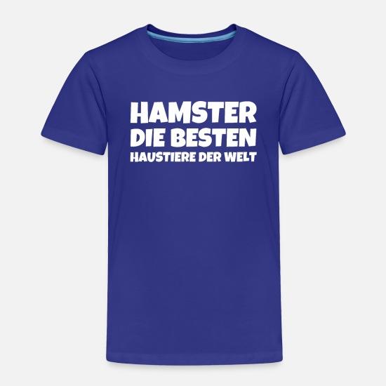 Hamster Die Besten Haustiere Der Welt Toddler Premium T
