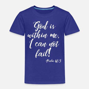 Sunday God IS within Me, christian, faith, bible - Toddler Premium T-Shirt