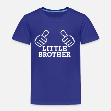 Little Brother Little Brother - Toddler Premium T-Shirt