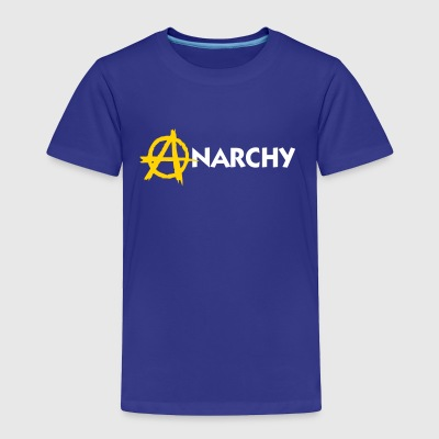 Anarchy! - Toddler Premium T-Shirt