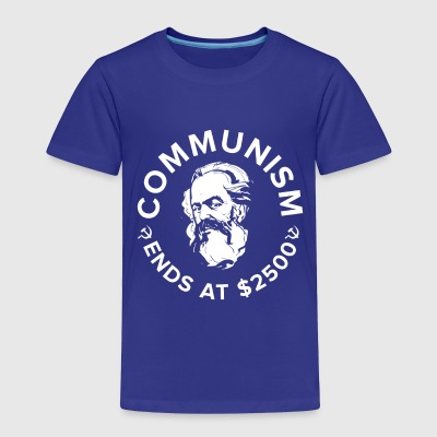 Communism ends at $2500 love freedom love USA gift - Toddler Premium T-Shirt