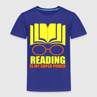 Reading Is My Super Power - Toddler Premium T-Shirt