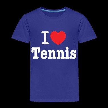 I love tennis - Toddler Premium T-Shirt