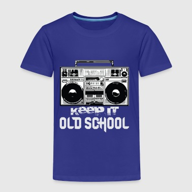 Old School Boombox 80s | Keeping It Old School - Toddler Premium T-Shirt