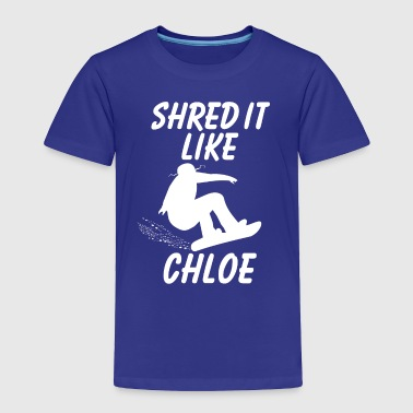 Shred It Like Chloe Kim Snowboarding - Toddler Premium T-Shirt