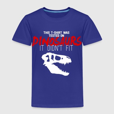 Dinosaurs - Toddler Premium T-Shirt