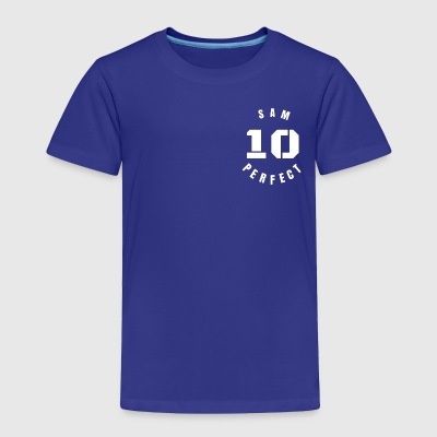 Sam Perfect 10 - Toddler Premium T-Shirt