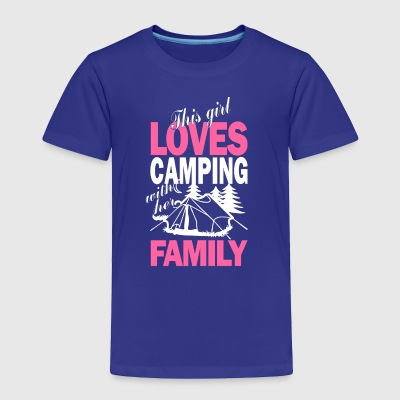 This Girl Loves Camping With Her Family T Shirt - Toddler Premium T-Shirt