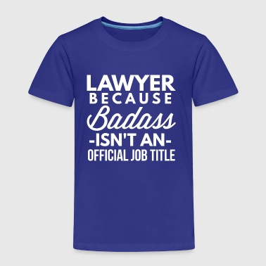 Lawyer - Toddler Premium T-Shirt