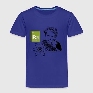 Marie Curie - Toddler Premium T-Shirt