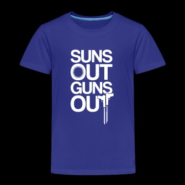 Suns Out Guns Out - Toddler Premium T-Shirt