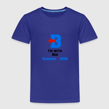 I'm with Him - Toddler Premium T-Shirt